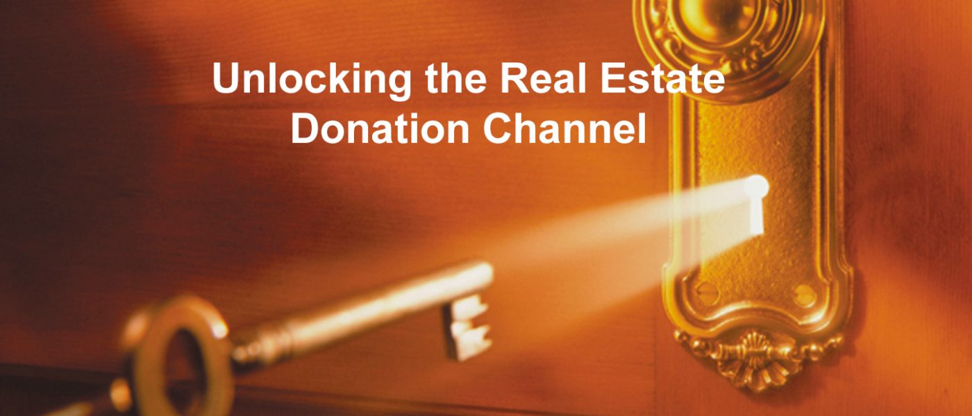 Unlocking the Real Estate Donation Channel